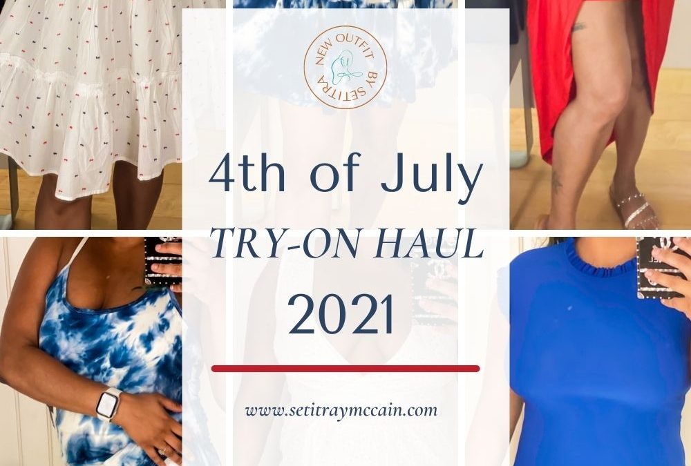 4th of July Try-On Haul 2021